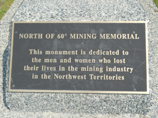 North of 60 Mining Memorial plaque